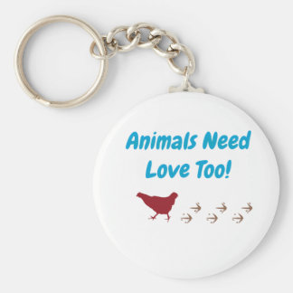 Animals Need Love Too Keychain