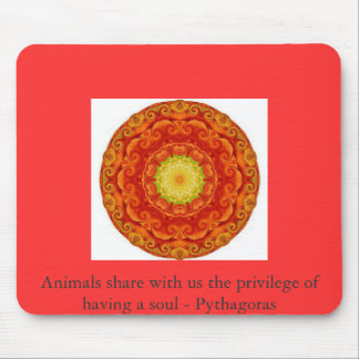 Animals share with us the privilege of having..... mouse pad