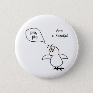 Animals Speak Spanish Too! Merchandise Button