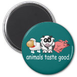 Animals Taste Good - Changeable Background Color 2 Inch Round Magnet