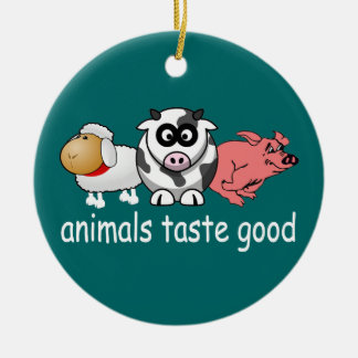 Animals Taste Good - Changeable Background Color Ceramic Ornament