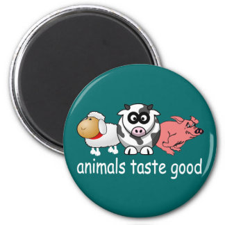 Animals Taste Good - Changeable Background Color Magnet