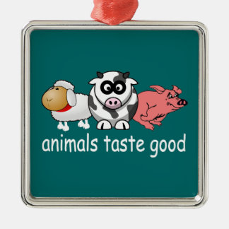 Animals Taste Good - Changeable Background Color Metal Ornament