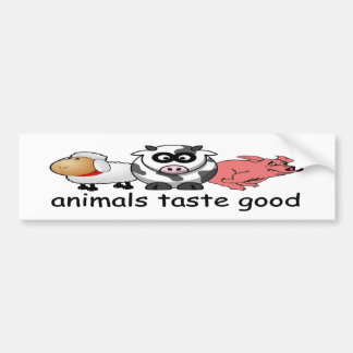 animals taste good funny meat eater bumper sticker