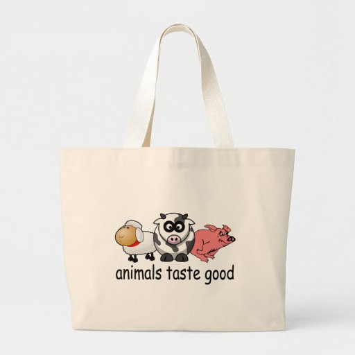 Animals Taste Good - Funny Meat Eaters Design Tote Bag