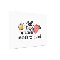 Animals Taste Good - Funny Meat Eaters Design Canvas Print