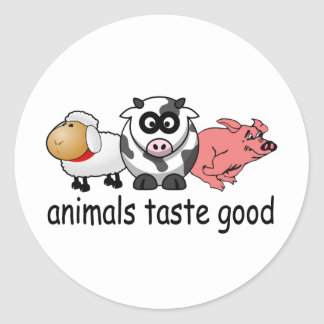 Animals Taste Good - Funny Meat Eaters Design Classic Round Sticker