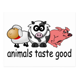 Animals Taste Good - Funny Meat Eaters Design Post Card