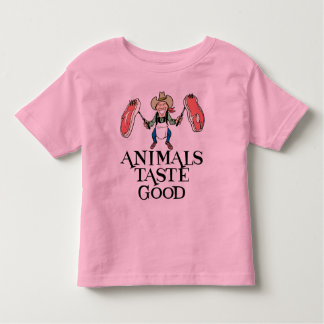 Animals Taste Good Toddler T-shirt