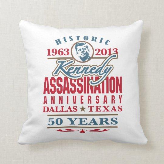 Aniversario 1963 - 2013 del asesinato de JFK Cojín Decorativo
