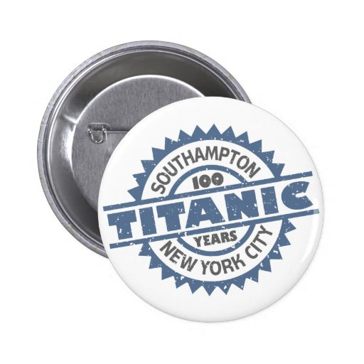 Aniversario de hundimiento titánico de 100 años pin