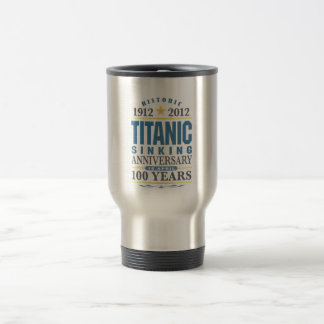 Aniversario de hundimiento titánico de 100 años taza de viaje