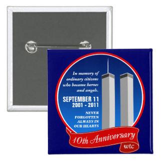 Aniversario del th del 11-10 de septiembre - héroe pin cuadrado