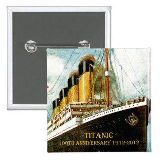 Aniversario titánico del RMS 100o Pin Cuadrada 5 Cm