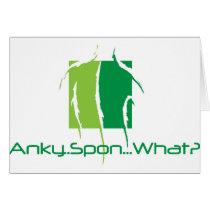Anky..Spon...What? Card