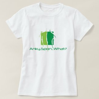Anky..Spon...What? T-Shirt