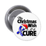 Ankylosing Spondylitis My Christmas Wish is a Cure 2 Inch Round Button