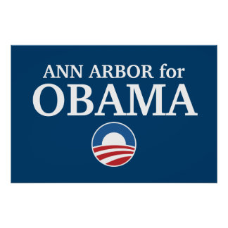 ANN ARBOR for Obama custom your city personalized Print