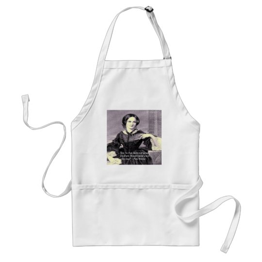 "Ann Bronte ""Rose Thorn"" Wisdom Quote Gifts & Cards Adult Apron"