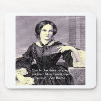 """Ann Bronte """"Rose Thorn"""" Wisdom Quote Gifts & Cards Mouse Pad"""