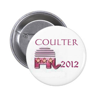 Ann Coulter 2012 Pin