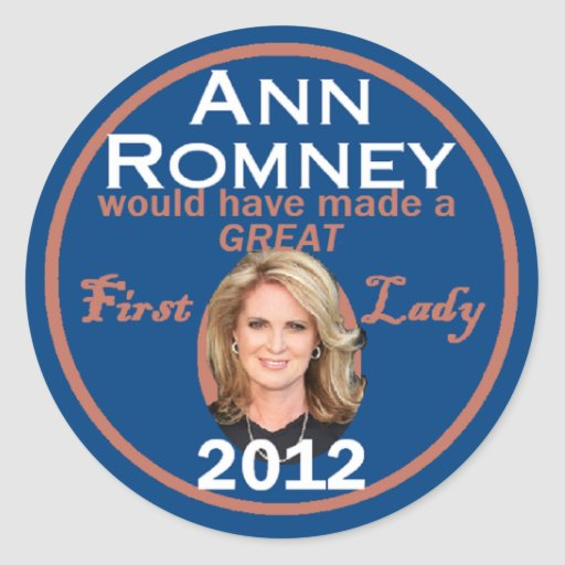 Ann Romney First Lady Stickers