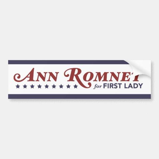 Ann Romney For First Lady Red, White, Dark Blue Bumper Sticker