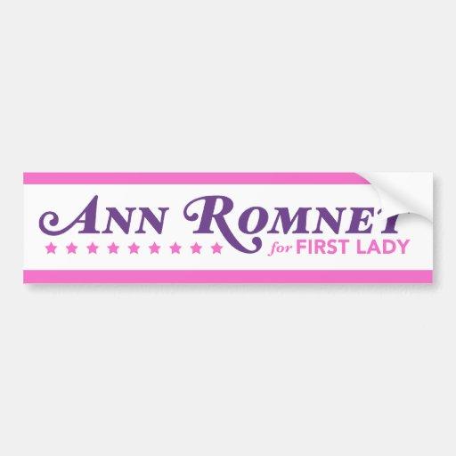 Ann Romney For First Lady Sticker Pink Purple Bumper Sticker