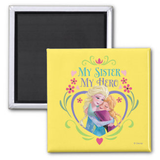 Anna and Elsa | My Sister My Hero 2 Inch Square Magnet