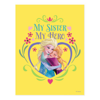 Anna and Elsa   My Sister My Hero Postcard