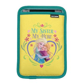 Anna and Elsa | My Sister My Hero Sleeve For iPad Mini