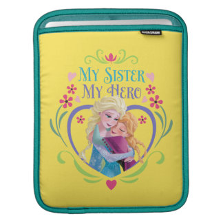 Anna and Elsa | My Sister My Hero Sleeve For iPads