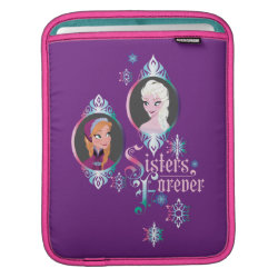 iPad Sleeve with Frozen's Anna & Elsa: Sisters Forever design