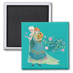 Square Magnet with The Gift of Love: Frozen Fever Sisters design