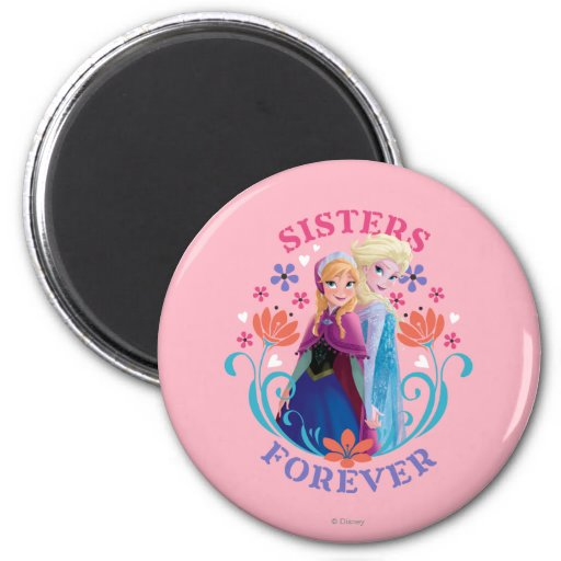 Anna and Elsa Sisters Forever Refrigerator Magnets