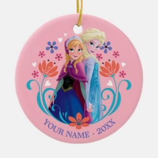 Anna and Elsa | Sisters with Flowers Add Your Name Ceramic Ornament