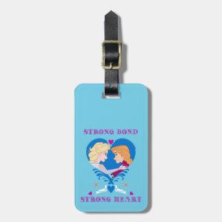 Anna and Elsa   Strong Bond, Strong Heart Bag Tag