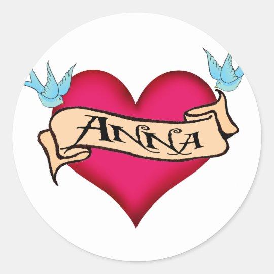 Anna - Custom Heart Tattoo T-shirts & Gifts Classic Round Sticker
