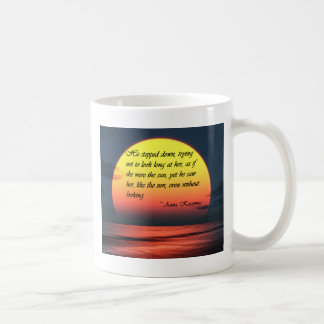 Anna Karenina Saw Her Like the Sun Love Quote Coffee Mug