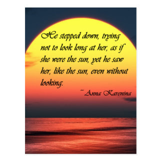 Anna Karenina Saw Her Like the Sun Love Quote Postcard