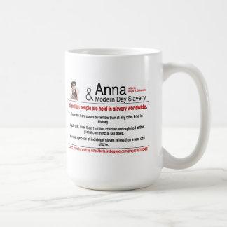 """""""Anna & Modern Day Slavery"""" Mug"""