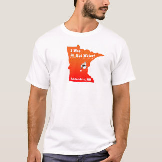 Annandale, Minnesota In Hot Water T-Shirt
