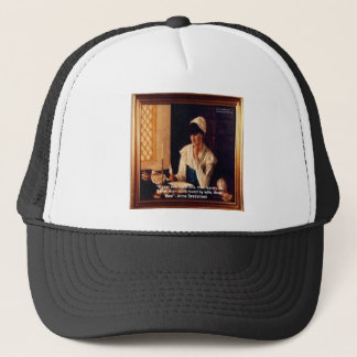 "Anne Bradstreet ""Love Thee"" Love Quote Gifts & Tee Trucker Hat"