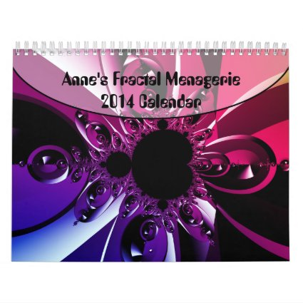 Anne's Fractal Menagerie 2014 Calendar