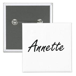 Annette artistic Name Design 2 Inch Square Button