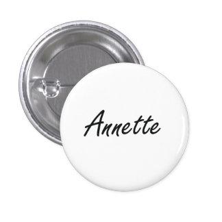Annette artistic Name Design 1 Inch Round Button