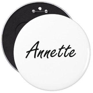 Annette artistic Name Design 6 Inch Round Button