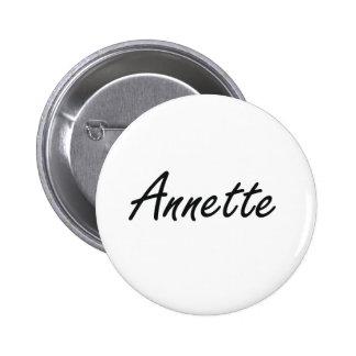 Annette artistic Name Design 2 Inch Round Button