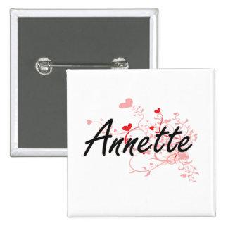 Annette Artistic Name Design with Hearts 2 Inch Square Button
