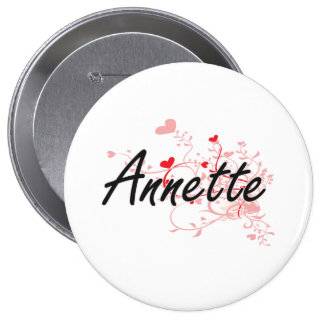Annette Artistic Name Design with Hearts 4 Inch Round Button